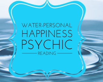 Water- Personal Happiness E-mail Reading