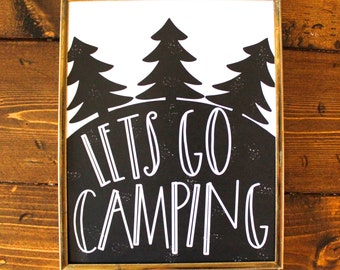 8x10 art print, hand lettered, Let's Go camping
