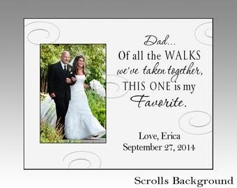 Dad Of All The Walks We Ve Taken Wedding Photo Frame