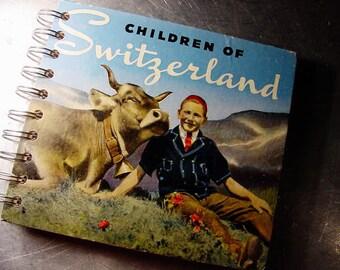 JOURNAL CHILDREN of SWITZERLAND  Notebook Altered Vintage Book