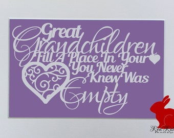 Great Grandchildren fill a place in your heart you never knew was empty Quote Papercutting Paper Cut jpeg Template