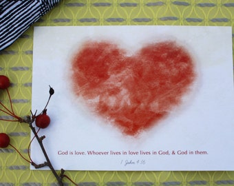 God is Love Print, 1 John 4:16 / 8 x 10