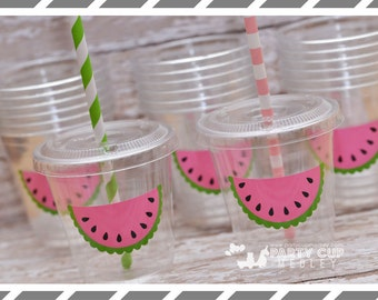 Watermelon themed Birthday Party, Set of 8 or 12 You Choose Party Cups, Favor Cups or Reusable Souvenir Cup