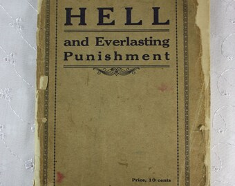 Vintage Religious Paperback: Hell and Everlasting Punishment by H. M. Riggle 1906
