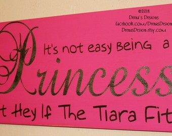 If The Tiara Fits Sign, Child's Room Sign, Distressed Wood Sign, Princess Sign, Princess Room, Tiara Sign- It's Not Easy Being A Princess 24