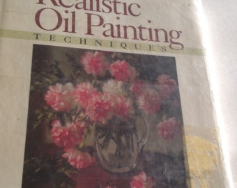 Realistic Oil Painting Techniques - 134 pages by Kurt Anderson