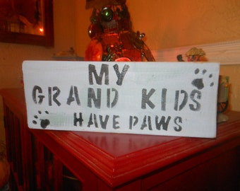 My Grand Kids Have Paws