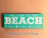"Beach Sign - Welcome to the Beach, Custom, Handmade 8"" x 3"" Sign - RTS"