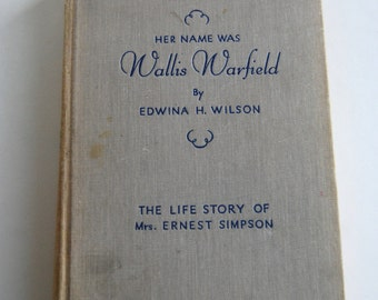 Vintage Book, Her Name was Wallis Warfield