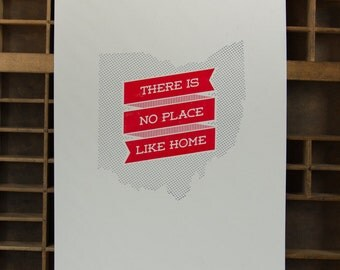 """Ohio Poster Letterpressed in Silver and Red on Cream Paper, """"No Place Like Home"""" Ohio State Buckeyes Printed on Antique Presses in Cleveland"""
