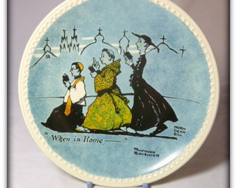 "Vintage Collector Plate ""When In Rome"" by Norman Rockwell by Newell Pottery Co."
