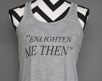 "Fifty Shades of Grey, ""Enlighten Me Then"" Tank - Anastasia Steele"