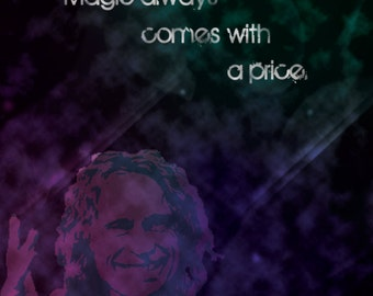 """Once Upon A Time - """"All Magic Comes With A Price"""" Prints"""