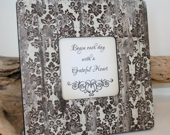 Framed inspirational quote, Weathered wood decor, Shabby chic Picture frame, Damask Photo frame, Decoupaged frame