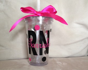 RN Tumbler Nursing Student, LPN, Nurse Tumbler Nurse Cup Nurse Gift RN Gift Nurse Appreciation Nursing is a Work of Heart