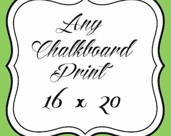 Any Chalkboard Art Print 16x20