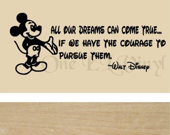 """Walt Disney Mickey Mouse Vinyl Wall Quote - """"All Our Dreams Can Come True..."""" Vinyl Decal Home Decor Wall Art"""