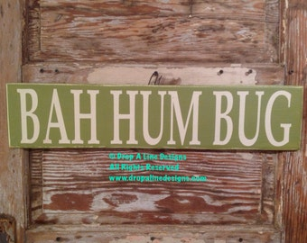 BAH HUM BUG Wood Sign  5.5 x 24  Funny Christmas Sign