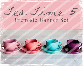 """Banner Set - Shop banner set - Premade Banner Set - Graphic Banners - Facebook Cover - Avatars - Bisiness Card - """"Tea Time 5"""""""