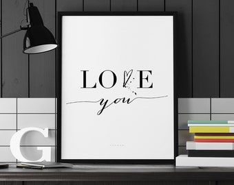 Printable Love Quote Art, Valentines Typography Print - Love You