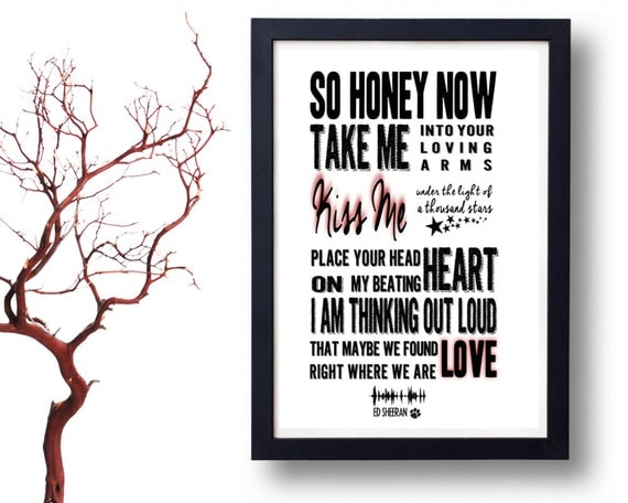 ED SHEERAN Lyrics Print Thinking Out Loud Song by POTAPOTA ...