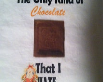 "Candy Crush Saga ""Only Chocolate That I Hate"" T-shirt"