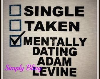 Women's Mentally Dating Adam Levine Glitter Shirt