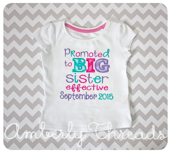 Promoted to Big Sister T-Shirt embroidered and by ...