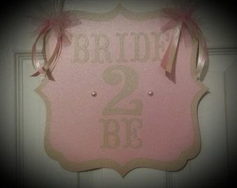 "A ""Bachelorette party, Bridal Shower or Lingerie shower Door Sign, Decorative Sign"