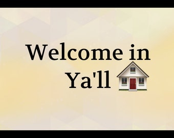 Sign Plaque {welcome in ya'll} quote gift rustic living room hallway wall art home decor made in the USA