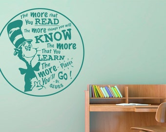 The More That You Read The More Things You Will Know Wall Sticker