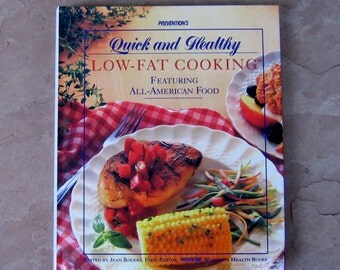 Quick and Healthy Low Fat Cooking Cookbook, Healthy Cookbook, Prevention Magazine Health Books Cookbook, 1995 Vintage Cook Book