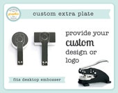 Custom Embosser Plate - Extra Plate to Use with Our Desktop Embosser - Embossing Seal Stamp - Provide Your Own Design or Logo