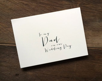 To my dad on our wedding day notecard