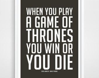 Game Of Thrones Poster, Inspirational Quote, Typographic Print, Cersei Lannister Quote, TV Series, Typography Poster. Minimalistic Art.
