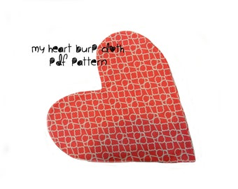 My Heart Burp Cloth Sewing Pattern Pdf Baby Beginner Easy