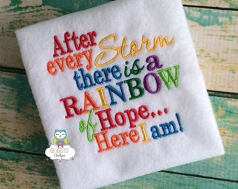 After every Storm, there is a Rainbow of Hope Bodysuit or Shirt, Rainbow Baby Shirt