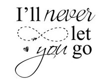 """INSTANT DOWNLOAD Love Word Art Overlay """"Never Let You Go"""""""