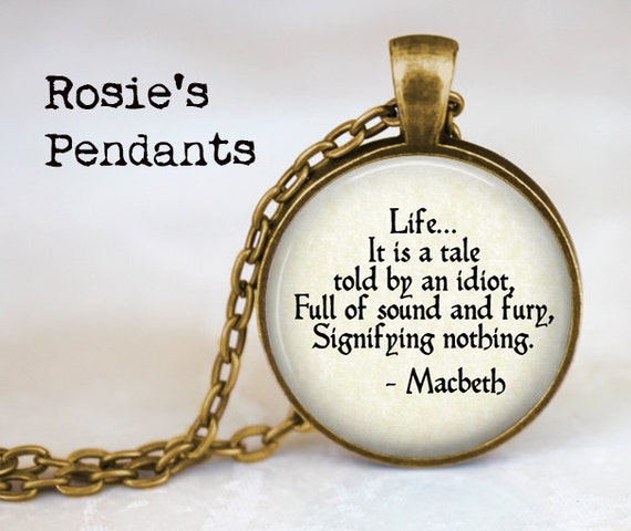 Shakespeare Macbeth Quote Life...It is a tale told by an