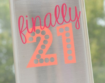 Finally 21 Flask Birthday Gift - 8oz stainless steel