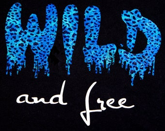 Wild and Free in leopard
