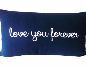 Love You Forever Navy Blue Embroidered Lumbar Pillow Cover -  Decorative Pillow - Throw Pillow - Accent Pillow - Solid White Back - 14x24