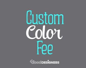Custom Color Fee