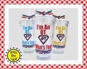 I'm An OT What's Your Superpower, Personalized Acrylic Cup, Christmas Gift for Occupational Therapist, OT Gift, Medium 16 oz. Acrylic Cup