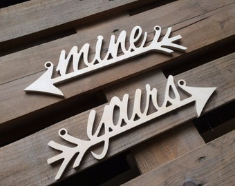 """you are MINE, I am YOURS  chair sign arrows - available  """" Mr"""" """"Mrs"""", """"his"""" """"hers"""", arrow """"true love"""", """" yours mine"""", Wedding chairs signs"""