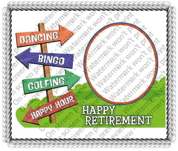 Happy Retirement - Edible Cake and Cupcake Photo Frame For Birthday's and Parties! - D-646