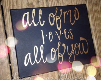 All of Me Painted Canvas