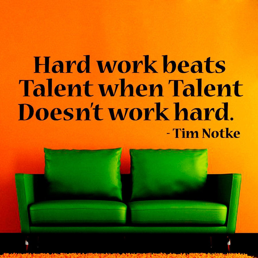 Hard Work Beats Talent Quotes: Quote Wall Decals Tim Notke Decal Vinyl Sticker Work Hard