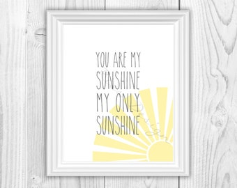 You are my sunshine my only sunshine / you make me happy when skies are grey PRINTABLE Wall Art / Includes TWO printables / nursery wall art