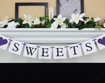 Sweets banner, dessert table banner, dessert bar banner, sweets table sign, dessert table decor, wedding banner, baby shower desserts sign